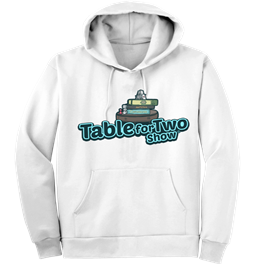 Hoodie for Table for Two Show